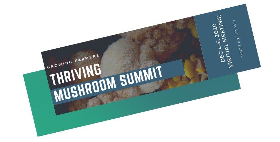 Thriving Farmer Mushroom Summit